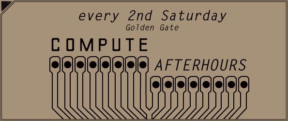 Compute Afterhours @Golden Gate